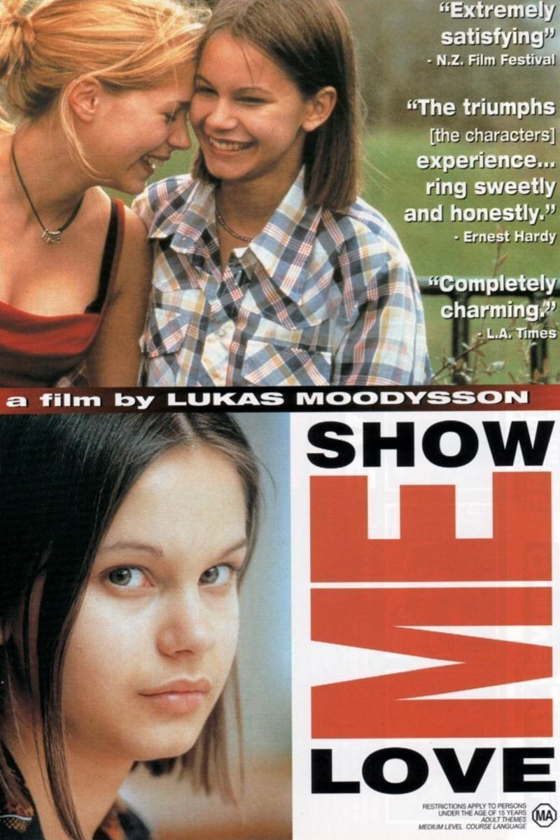 2. Show Me Love (1998)