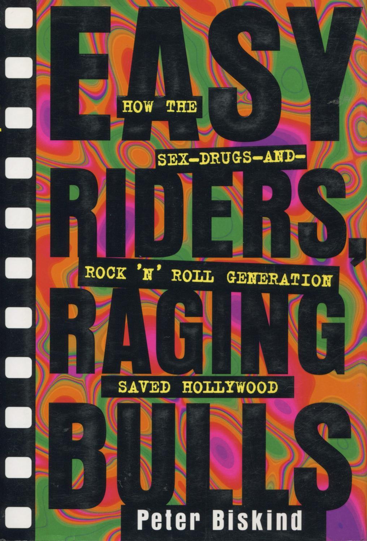 Easy Riders, Raging Bulls (1999)
