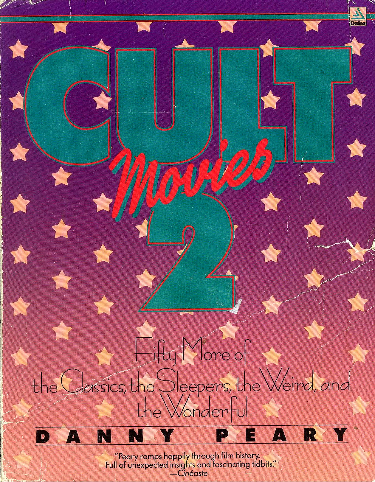 Cult Movies, Volumes 1 & 2, and beyond (1981-2014)