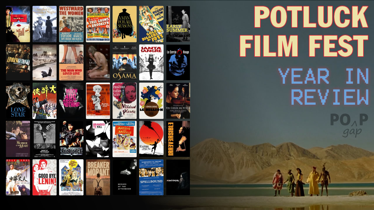 PopGap: The Potluck Film Festival is Over