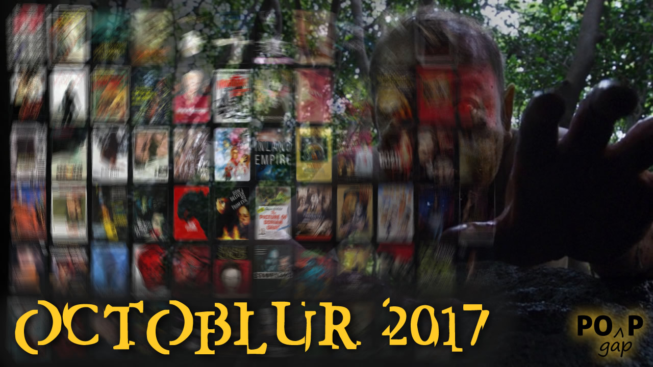 Octoblur 2017: Annual Horror-ish Movie Nightmare-a-thon